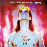 Cave, Nick & The Bad Seeds - Let Love In (2011 - Remaster) (cover)