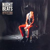 Night Beats - Myth of a Man (LP+Download)