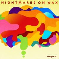 Nightmares On Wax - Thought So (2LP)