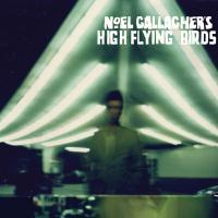 Noel Gallaghers High Flying Birds - Noel Gallaghers High Flying Birds (CD+DVD)