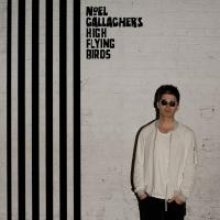 Noel Gallagher's High Flying Birds - Chasing Yesterday (2CD)