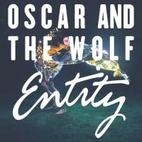 Oscar & The Wolf - Entity (LP)