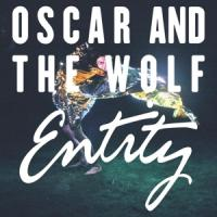 Oscar And The Wolf - Entity -lp+dvd- (cover)