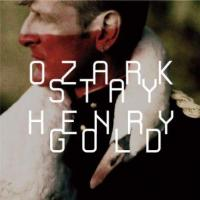 Ozark Henry - Stay Gold (LP) (cover)