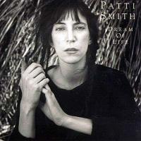 Smith, Patti - Dream Of Life (cover)