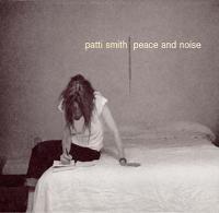 Smith, Patti - Peace & Noise (cover)