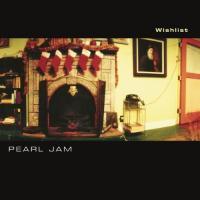 "Pearl Jam - Wishlist/You (7"")"