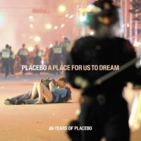 Placebo - A Place For Us To Dream (Deluxe) (2CD)