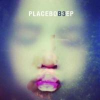 Placebo - B3 (EP - Ltd Edition) (cover)