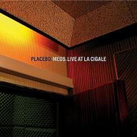 Placebo - Live At La Cigale (cover)