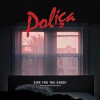 Polica - Give You The Ghost (cover)