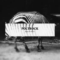 Poltrock - Machines (LP+CD)