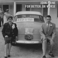 Prine, John - For Better, Or Worse (LP)