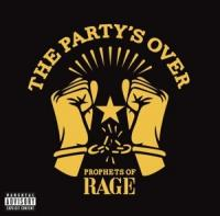 Prophets Of Rage - The Party's Over