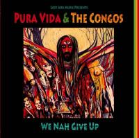 Pura Vida  - We Nah Give Up (LP) (cover)