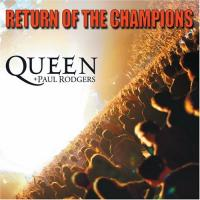 Queen And Paul Rodgers - Return Of The Champions (DVD) (cover)