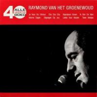 Raymond Van Het Groenewoud - Alle 40 Goed (cover)