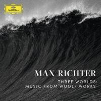 Richter, Max - Three Worlds: Music From Woolf Works (Limited)