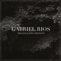 Rios, Gabriel - This Marauder's Midnight (Silver & Black Mixed Vinyl) (LP)