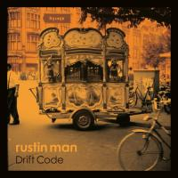 Rustin Man - Drift Code (Indie Only) (LP+Download)