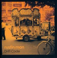 Rustin Man - Drift Code (LP+Download)