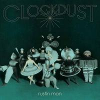 Rustin Man - Clockdust (Indie Only Vinyl) (LP)
