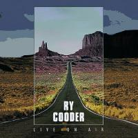 Cooder, Ry - Live On Air (cover)