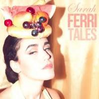Sarah Ferri - Ferritales (cover)