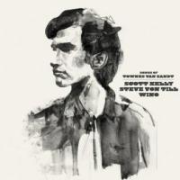 Scott Kelly, Steve Von Till & Wino - Songs Of Townes Van Zandt (cover)