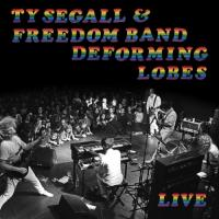 Segall, Ty & The Freedom Band - Deforming Lobes (LP)