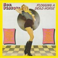 Sex Pistols - Flogging A Dead Horse (cover)
