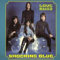 "Shocking Blue - Love Buzz (LP 10"") (cover)"