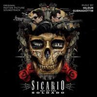 Sicario (Day of the Soldado) (OST by Hildur Gudnadottir)