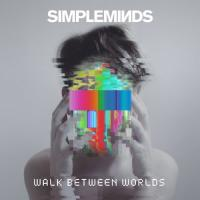 Simple Minds - Walk Between Worlds (LP)