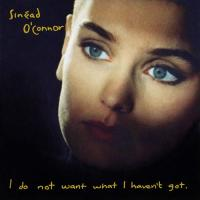 O'Connor, Sinead - I Do Not Want What I Haven't Got (cover)