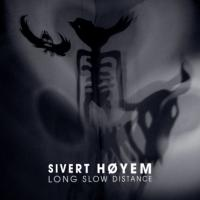 Hoyem, Sivert - Long Slow Distance (cover)