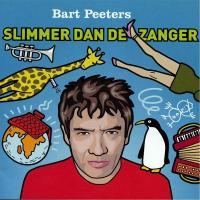 Peeters, Bart - Slimmer Dan De Zanger (LP)