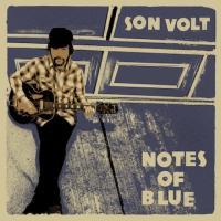 Son Volt - Notes of Blue (LP)
