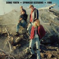 Sonic Youth - Spinhead Sessions 1986 (LP)