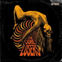 Sore Losers - Skydogs (LP+CD)