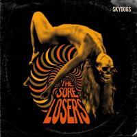 Sore Losers - Skydogs (LP+CD)