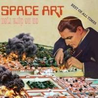 Space Art - On Ne Dira Rien (Best Of All Times)