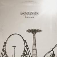 Swervedriver - Future Ruins (LP)