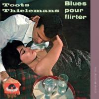 Thielemans, Toots - Blues Pour Flirter (cover)