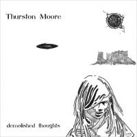 Moore, Thurston - Demolished Thoughts (cover)