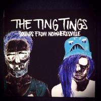 Ting Tings, The - Sounds From Nowheresville (Deluxe) (cover)