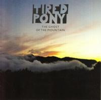 Tired Pony - Ghost Of The Mountain (LP) (cover)