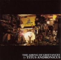 Titus Andronicus - Airing Of Grievances (LP) (cover)