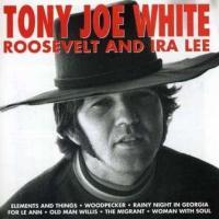 White, Tony Joe - Roosevelt & Ira Lee (cover)