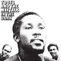 Toots & the Maytals - In the Dark (LP)